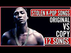 STOLEN KPOP SONGS | ORIGINAL VS COPY - YouTube