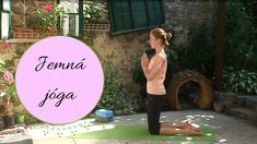 Jemná jóga pro začátečníky Organic Beauty, Workout Videos, Thats Not My, Health Fitness, Exercise, Yoga, Youtube, Outdoor, Sport