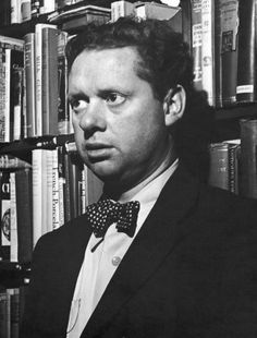 """""""Though lovers be lost love shall not; And death shall have no dominion.""""   100 years ago today, poet Dylan Thomas was born in Swansea, Wales."""