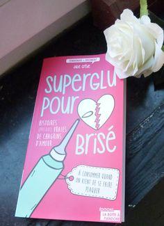 Superglu pour coeur brisé de Julie Grêde, lecture, livre