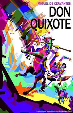Don Quixote Miguel de Cervantes Saavedra Colorful Art Print Poster Book Cover Art, Book Cover Design, Book Design, Book Covers, 2d Design, Creative Design, Classic Literature, Classic Books, Great Books
