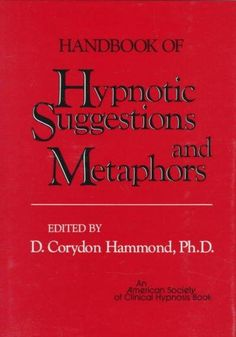@Overstock - The HANDBOOK OF HYPNOTIC SUGGESTION is a desk reference for therapists and doctors using hypnotherapy in a therapeutic setting. An official publication of the American Society of Clinical Hypnosis, it compiles the induction scripts and healing metaphor...http://www.overstock.com/Books-Movies-Music-Games/Handbook-of-Hypnotic-Suggestions-and-Metaphors-Hardcover/1254769/product.html?CID=214117 $56.69