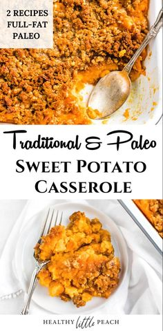 A traditional and Paleo version of the best sweet potato casserole. The traditional recipe is filled with butter sugar and flour while the Paleo version has clean swaps such as maple syrup coconut sugar and arrowroot flour. Paleo Side Dishes, Side Dishes Easy, Side Dish Recipes, Veggie Recipes, Paleo Recipes, Real Food Recipes, Paleo Sweet Potato Casserole, Whole30 Sweet Potato, Sweet Potato Recipes