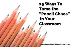 Here are 29 ways to tame the pencil chaos in your classroom. These are suggestions from 29 different teachers to manage sharpening, losing, and keeping pencils throughout the year.
