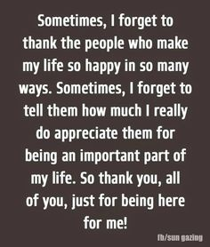 thankful for friends quotes and sayings - friendship quote Thank You Quotes For Friends, Friends Are Family Quotes, Thankful For Friends, True Friends, Friendship Quotes Thank You, Thankful For You Quotes, Friendship Appreciation Quotes, Thank You Quotes For Support, Thank You For Loving Me
