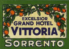 Artist Unknown poster: Excelsior Grand Hotel Vittoria Sorrento (luggage label)