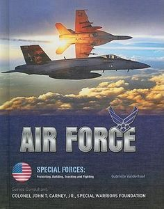 http://jask.pl/opis/8143289/air-force-special-forces-protecting-building-teaching-and-fighting-by-gabrielle-vanderhoof-9781422218372.html