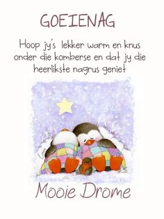 Good Night Messages, Good Night Quotes, Goeie Nag, Goeie More, Afrikaans Quotes, Special Quotes, Qoutes, Cards, Sweet Dreams