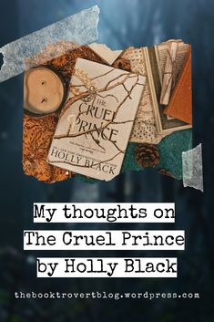 Thoughts on The Cruel Prince by Holly Black – Ami's Blog