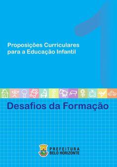 Proposições Curriculares para a Educação Infantil - Desafios da Formação - vol 1