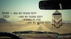 Road Trips: Love em or hate em? They sure can be long. Have a funny road trip story? How did you pass the time?