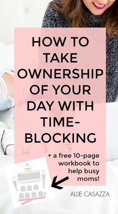 to Take Ownership of Your Day with Time-Blocking Manage your time, construct your day better, organize how you spend your time.Manage your time, construct your day better, organize how you spend your time. Time Management Strategies, Time Management Skills, Stress Management, Allie Casazza, Productivity Hacks, How To Stop Procrastinating, Thing 1, How To Get, How To Plan