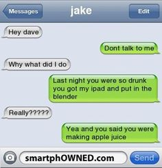 Funny Texts Pranks Laughing So Hard Guys 30 Best Ideas Funny Drunk Texts, Funny Text Memes, Text Jokes, Drunk Humor, Stupid Funny, Funny Quotes, Funny Stuff, Stupid Texts, Hilarious Texts