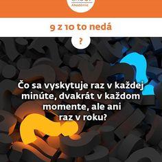 Je piatok, myslí to ešte niekomu? www.zfpa.sk/9-z-10-neda/ #zfp #zfpakademia #logika #slovensko #vzdelavanie #akademia #otazka #mysli #piatok #zfpgroup #slovakia #9z10toneda News Blog, Ale, Education, Photo And Video, Videos, Instagram, Ale Beer, Onderwijs, Learning