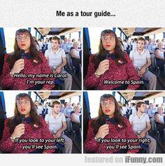 Me As A Tour Guide...