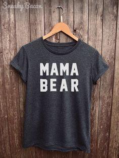 Mama Bear Shirt Womens  mom tshirt funny mom shirts funny