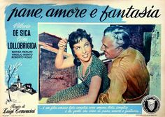 "Gina Lollobrigida and Vittorio De Sica. Lobby card for Luigi Comencini's ""Pane, amore e fantasia"" (English title: ""Bread, Love and Dreams"", 1953)."