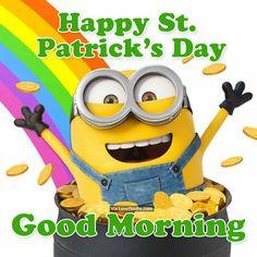 Happy St Patricks Day, Good Morning