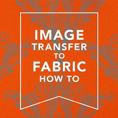 EASY IMAGE TRANSFER TO FABRIC | http://www.freevintagevectors.com/p/transfer-methods.html#fabric