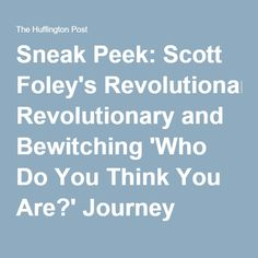 Actor, director and screenwriter Scott Foley takes his turn under the Who Do You Think You Are? microscope to explore family stories that have been passe. Scott Foley, Screenwriting, Revolutionaries, Family History, Genealogy, Thinking Of You, Roots, Tv Shows, Journey
