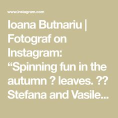 22 Likes, 0 Comments - Ioana Butnariu Wedding Photoshoot, Autumn Leaves, Spinning, Photo Shoot, Wedding Photography, Fun, Instagram, Fall Leaves, Hand Spinning