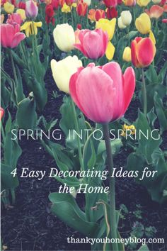 4 Easy Decorating Ideas for the Home - Thank You Honey