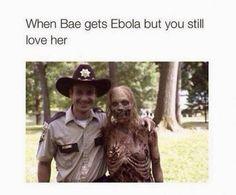 Funny Bae Ebola True Love   Funny Joke Pictures