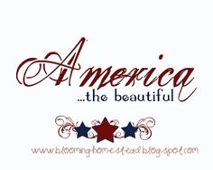 America...the Beautiful Blooming Homestead: 4th of July Printables. patriotic word art subway art DIY