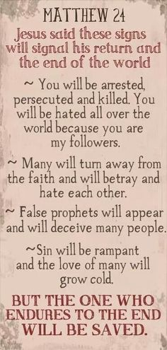 Stay strong till the end, their will be fake prophets & deceivers but remain focused! Jesus said it best..