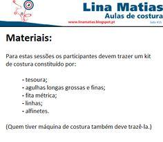 Materiais das aulas de costura Lina Matias.