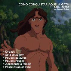 "Personagens da Disney ensinam como conquistar ""aquele boy"" Tarzan, Memes, Princesas Disney, Winnie The Pooh, Disney Characters, Fictional Characters, Humor, Disney Princess, Funny"