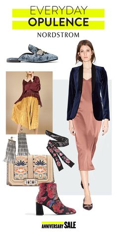 You'll feel oh-so regal in these picks from the Nordstrom Anniversary Sale. Rich fabrics, elaborate details and super-sale prices make Everyday Opulence a trend you can't pass up. Shop and save today, prices go up August 7.
