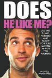 Does He Like Me?: Use The S.L.A.K. Method And Know For Sure (Dating Advice For Women)
