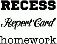 Silhouette Online Store: recess, report card and homework