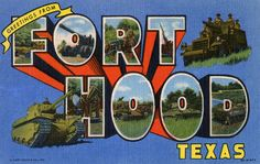 Greeting from Fort Hood, Texas - Large Letter Postcard by Shook Photos, via Flickr