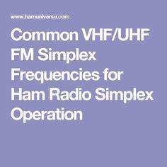 Common VHF/UHF FM Simplex Frequencies for Ham Radio Simplex Operation