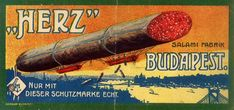 Bill of Herz Armin's sons salami factory, with a view of Budapest, a big salami stick and illustration of trademark. The naval entrepreneur, Herz A Vintage Ads, Vintage Posters, Budapest, Little Paris, The Turk, Funny Ads, Picture Cards, Illustrations, Travel Posters