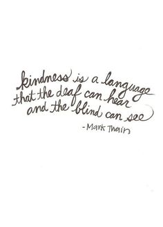 Amen!  Kindness crosses all cultural, socio-economic, religious, geographic, and racial boundaries.