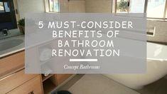 5 Must-Consider Benefits of Bathroom Renovation Benefit, Positivity, Concept, Learning, Bathroom, Blog, Home Decor, Washroom, Decoration Home