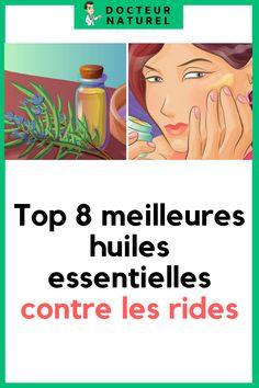 Meilleures huiles essentielles pour les rides : notre top 8 #ride #huilesessentielles #beauté #remede #naturel Les Rides, Stuff Stuff, Skin Care Remedies, Natural Skin