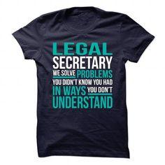 Awesome Design for LEGAL SECRETARY T-Shirts, Hoodies, Sweatshirts, Tee Shirts (21.99$ ==> Shopping Now!)