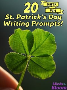 20 Fun St. Patrick's Day Writing Prompts!