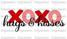 XoXo Hugs & Kisses Valentine Design, SVG, Eps, Dxf Formats, Cutting Machines,  Silhouette, Cricut, Scan N Cut, INSTANT DOWNLOAD