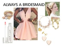"""Always a Bridesmaid"" by haylee-rose999 ❤ liked on Polyvore featuring Smith & Cult, Poppy Finch, gold, Pink and pastel"