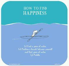 Happiness- You+water+kayak                                                                                                                                                                                 More