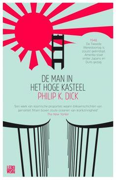 De man in het hoge kasteel - Philip Kindred Dick en Philip K Dick, Man, Challenge, Classic, Books, Products, Derby, Libros, Book