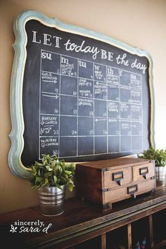 DIY Chalkboard calendar from an old mirror! I don't know if I could handle a chalkboard calender like that, that I would have to change all the time. But it's beautiful and I love the saying up top! Diy Tableau Noir, Deco Tape, Chalkboard Calendar, Chalkboard Ideas, Framed Chalkboard, Calendar Wall, Family Calendar, Chalkboard Command Center, Diy Chalkboard Paint
