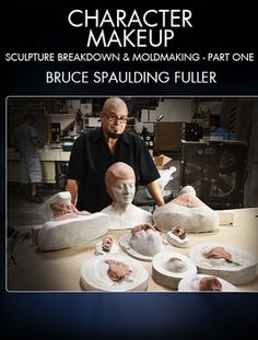 Learn character makeup sculpture breakdown and molding with Bruce Spaulding Fuller (Terminator 2, Predator 2, Army of Darkness).