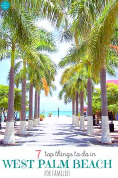 Best things to do in West Palm Beach for families #thehowtoguru #floridabeaches #visitflorida #thingstodoinflorida #thingstodoinwestpalmbeach #westpalmbeach #palmbeach #familyvacation #travelreviews #easter #summervacation #summertravel #floridavacation
