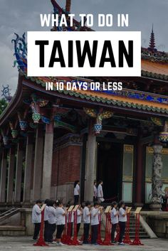 What to Do in Taiwan